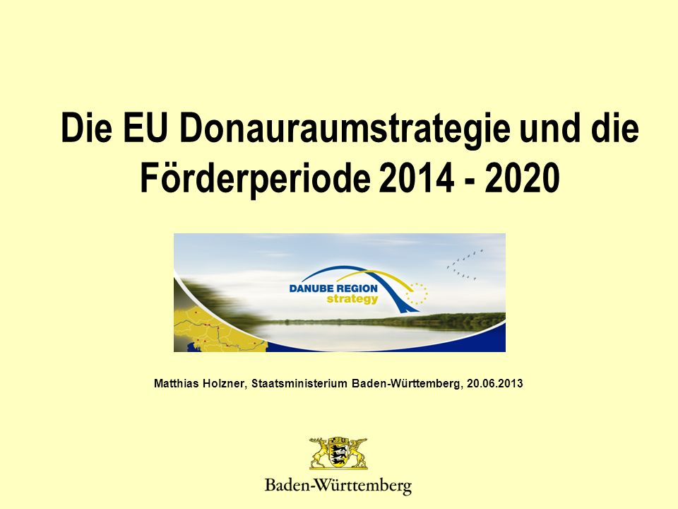 Die EU Donauraumstrategie und die Förderperiode 2014 - 2020