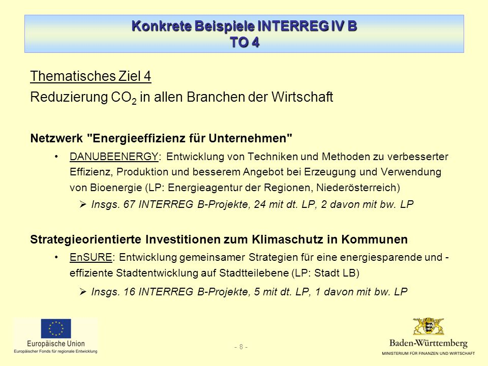 Konkrete Beispiele INTERREG IV B TO 4