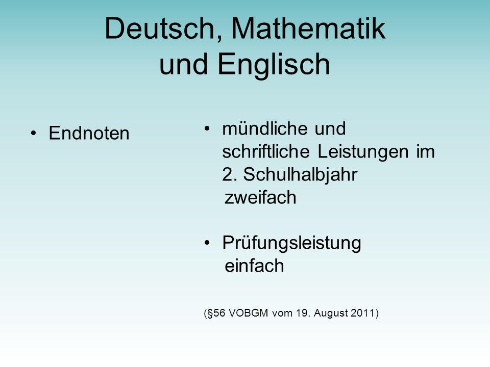Deutsch, Mathematik und Englisch