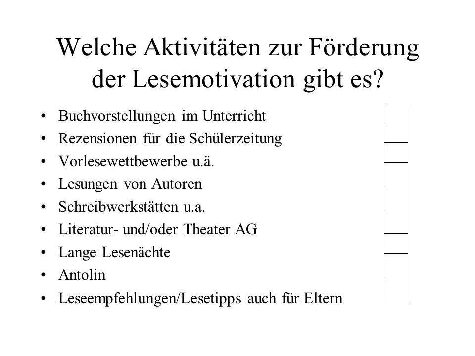 Welche Aktivitäten zur Förderung der Lesemotivation gibt es