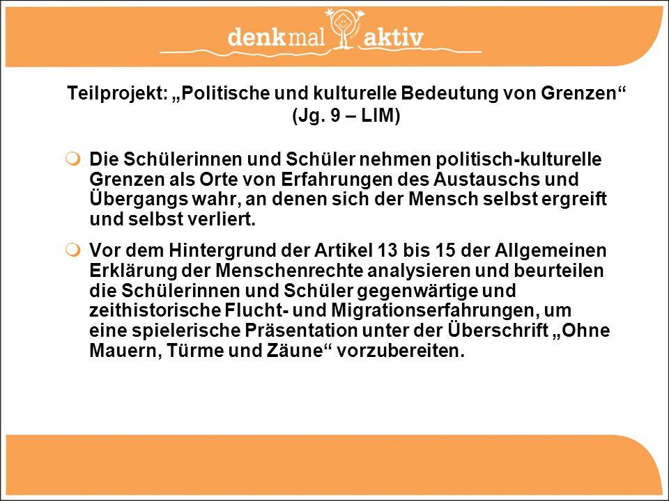 """Teilprojekt: """"Politische und kulturelle Bedeutung von Grenzen (Jg"""
