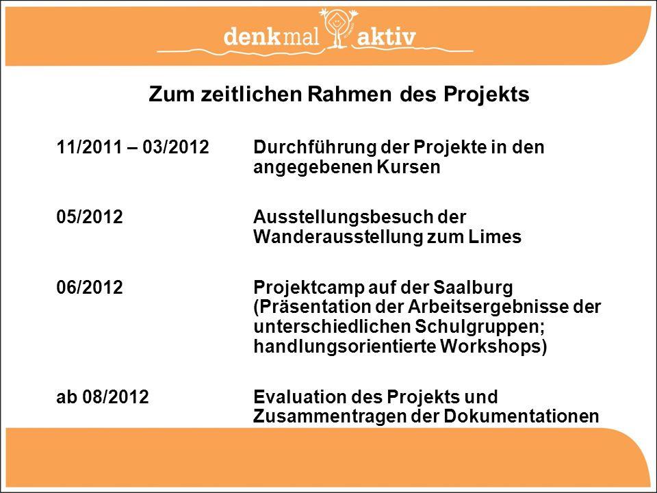 Zum zeitlichen Rahmen des Projekts