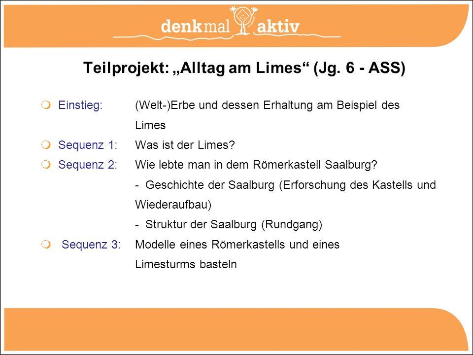 """Teilprojekt: """"Alltag am Limes (Jg. 6 - ASS)"""