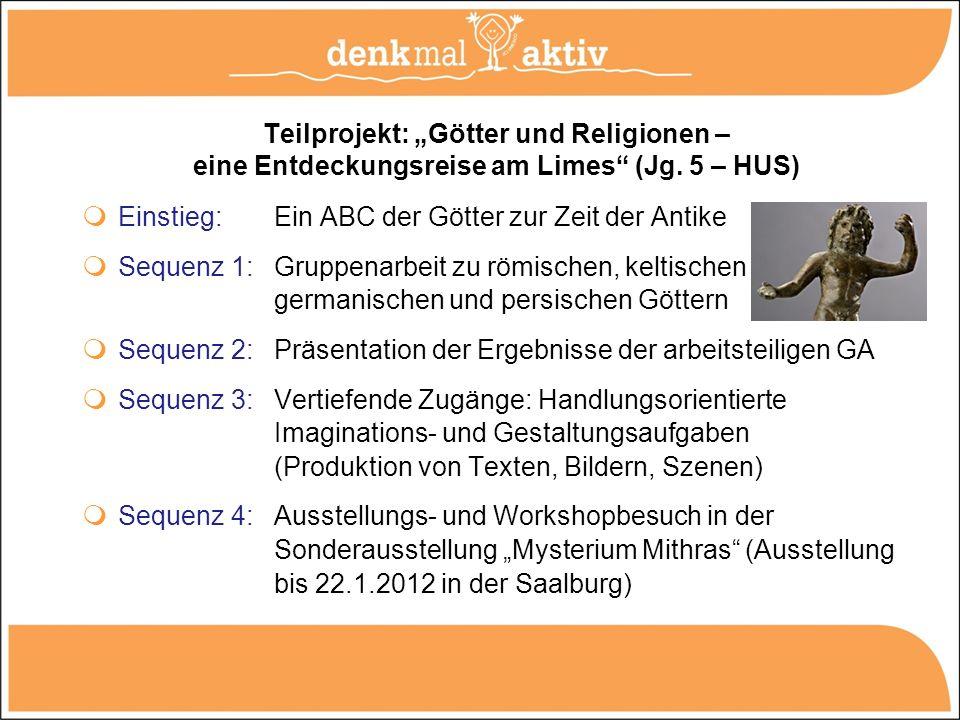 """Teilprojekt: """"Götter und Religionen – eine Entdeckungsreise am Limes (Jg. 5 – HUS)"""