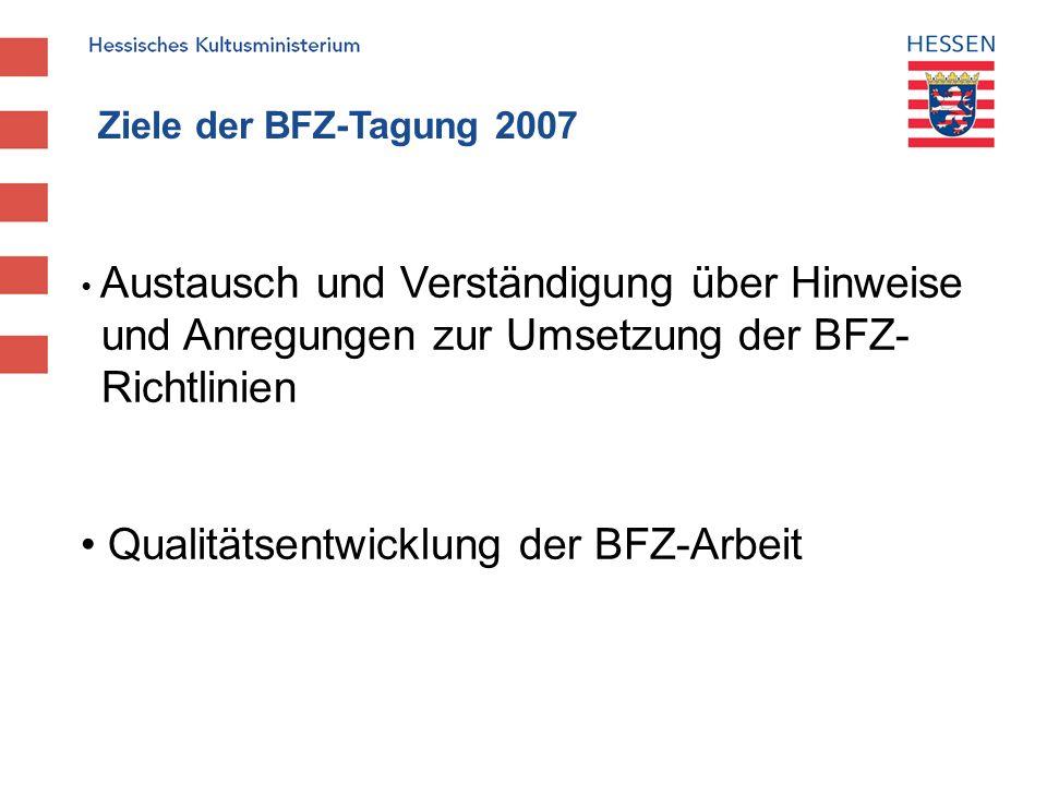 Qualitätsentwicklung der BFZ-Arbeit
