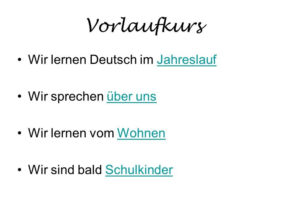 Vorlaufkurs Wir lernen Deutsch im Jahreslauf Wir sprechen über uns