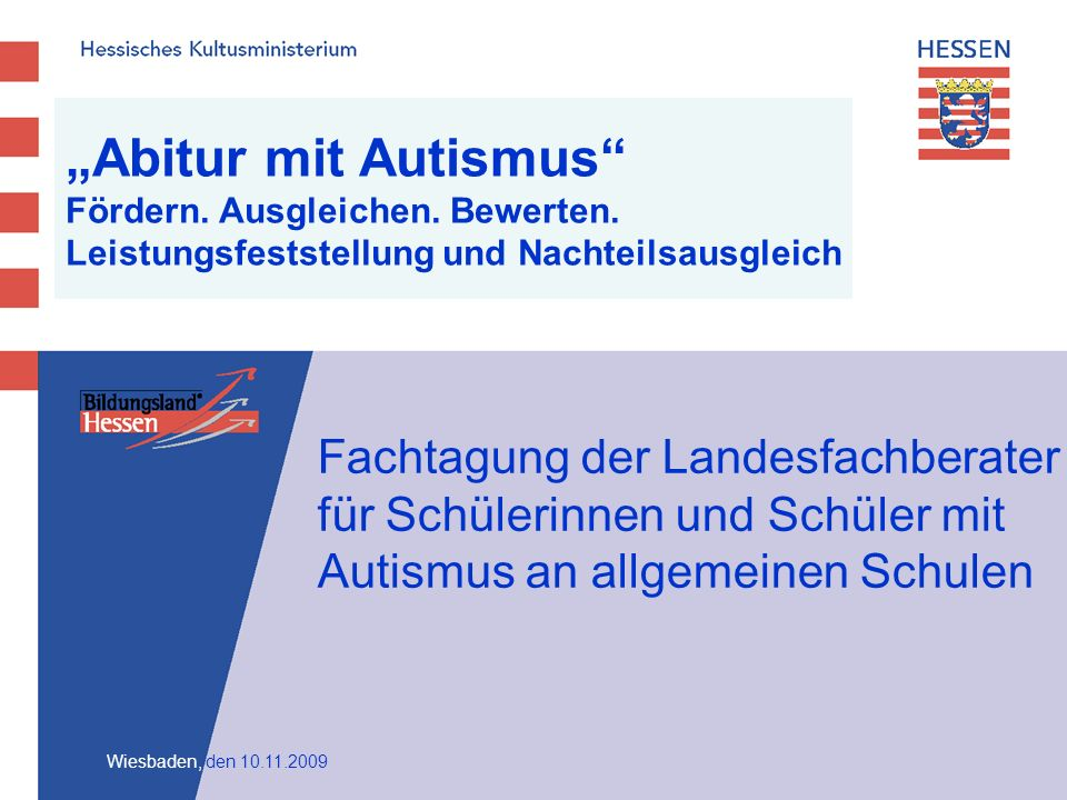 """""""Abitur mit Autismus Fördern. Ausgleichen. Bewerten"""