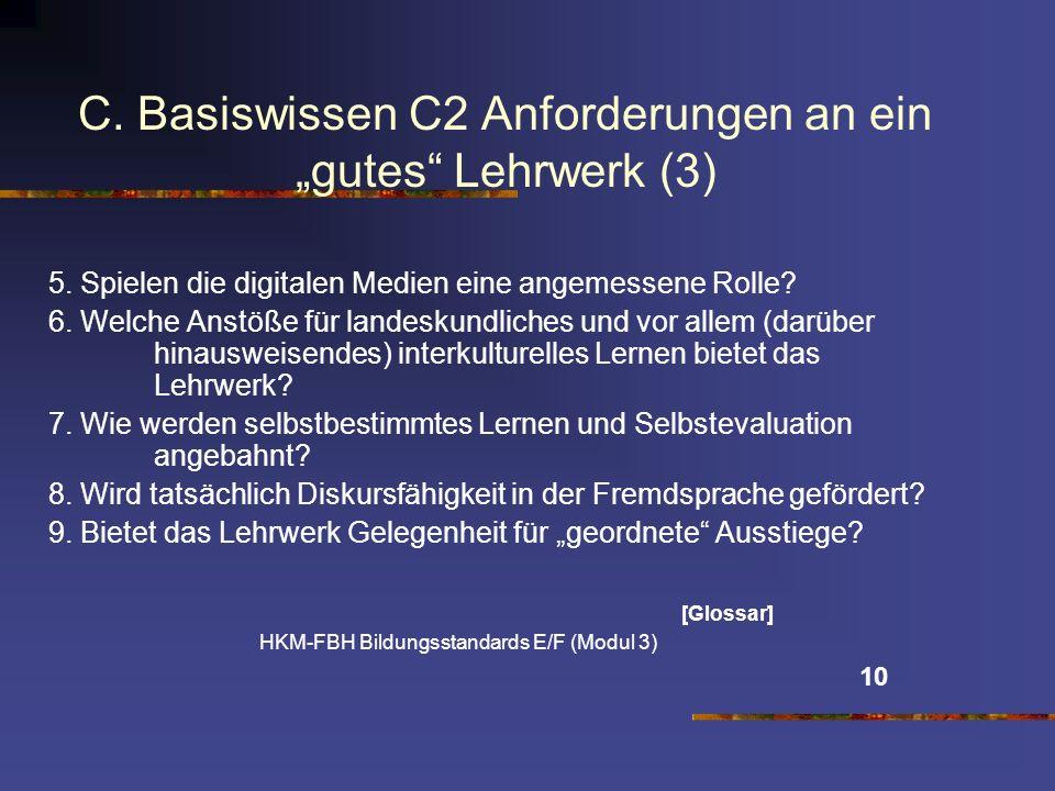 """C. Basiswissen C2 Anforderungen an ein """"gutes Lehrwerk (3)"""