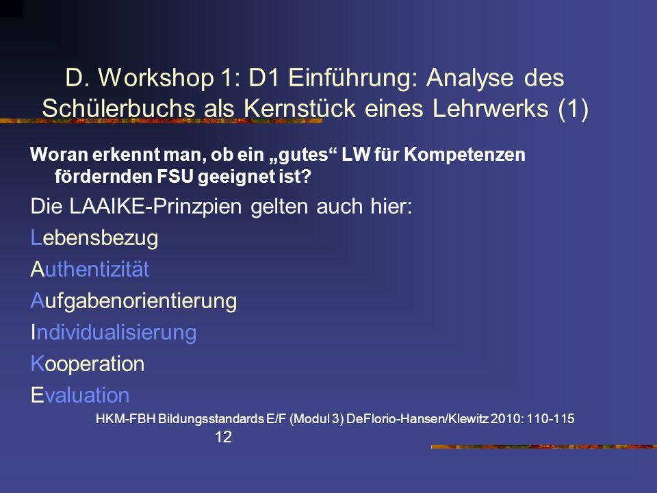 D. Workshop 1: D1 Einführung: Analyse des Schülerbuchs als Kernstück eines Lehrwerks (1)