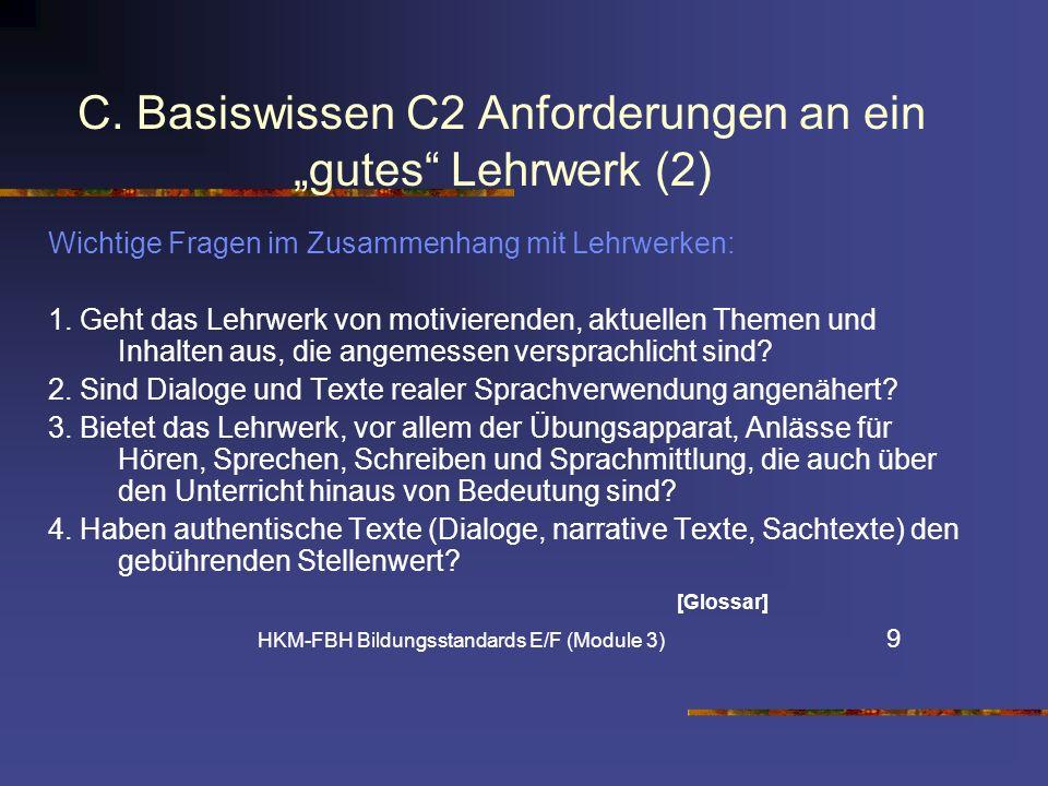 """C. Basiswissen C2 Anforderungen an ein """"gutes Lehrwerk (2)"""