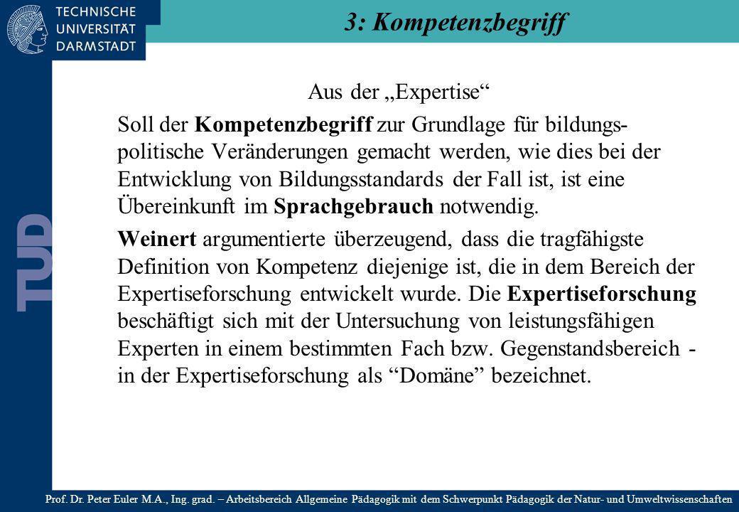 """3: Kompetenzbegriff Aus der """"Expertise"""