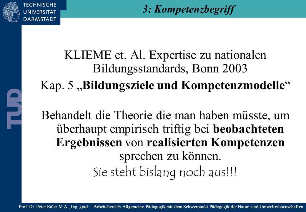 KLIEME et. Al. Expertise zu nationalen Bildungsstandards, Bonn 2003