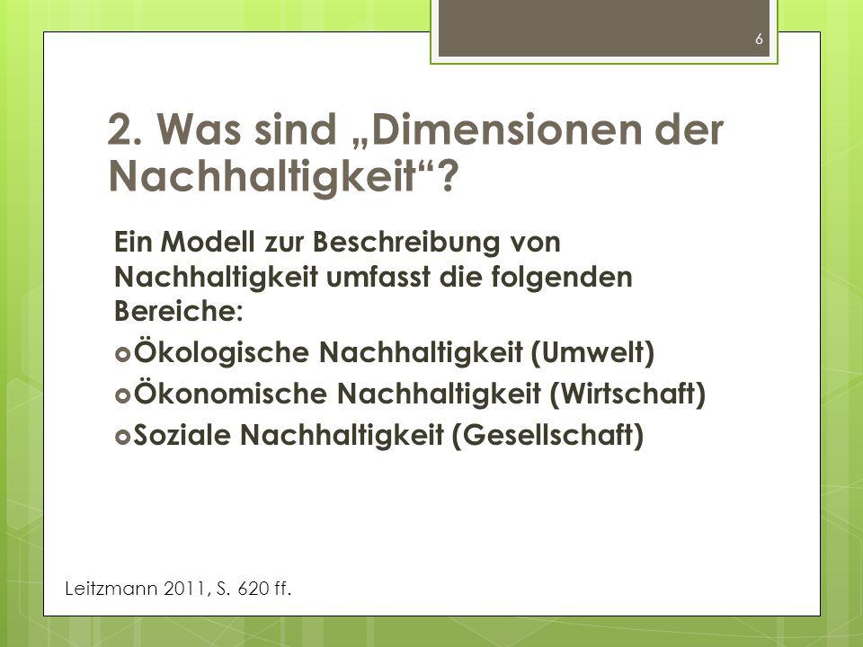 """2. Was sind """"Dimensionen der Nachhaltigkeit"""