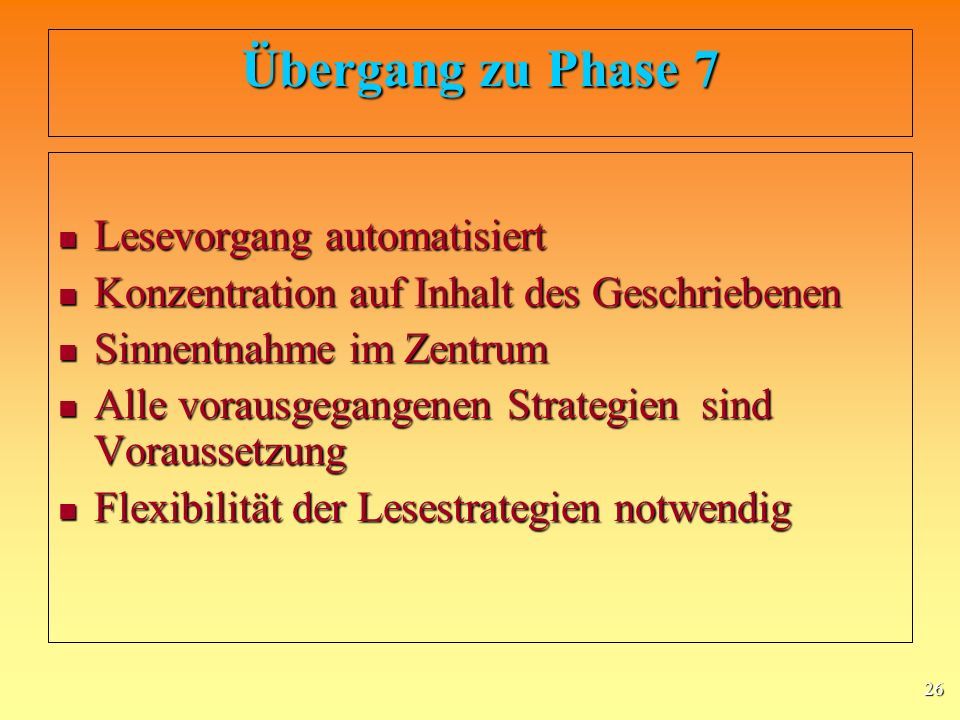 Übergang zu Phase 7 Lesevorgang automatisiert