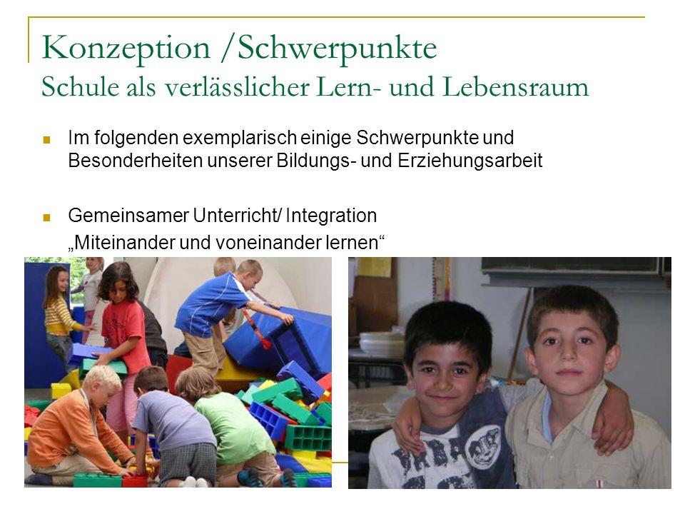 Konzeption /Schwerpunkte Schule als verlässlicher Lern- und Lebensraum