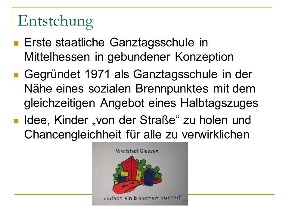 Entstehung Erste staatliche Ganztagsschule in Mittelhessen in gebundener Konzeption.