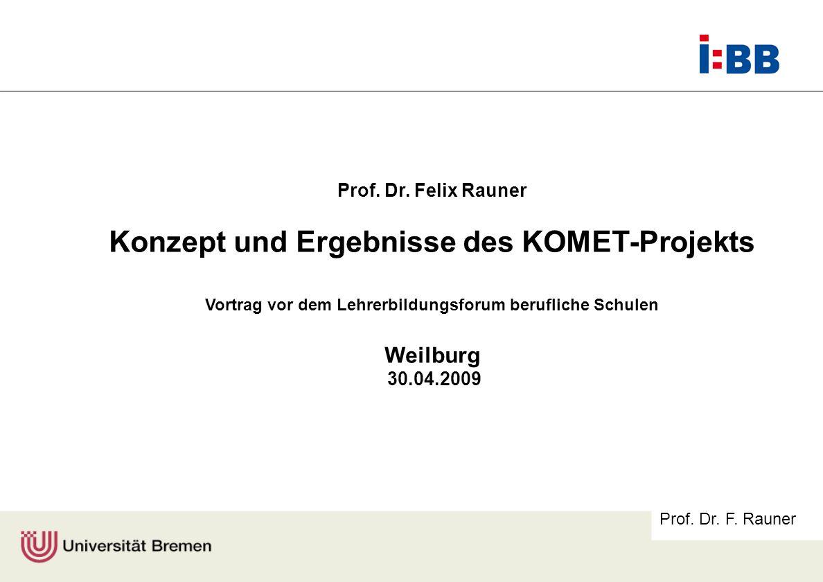 Konzept und Ergebnisse des KOMET-Projekts