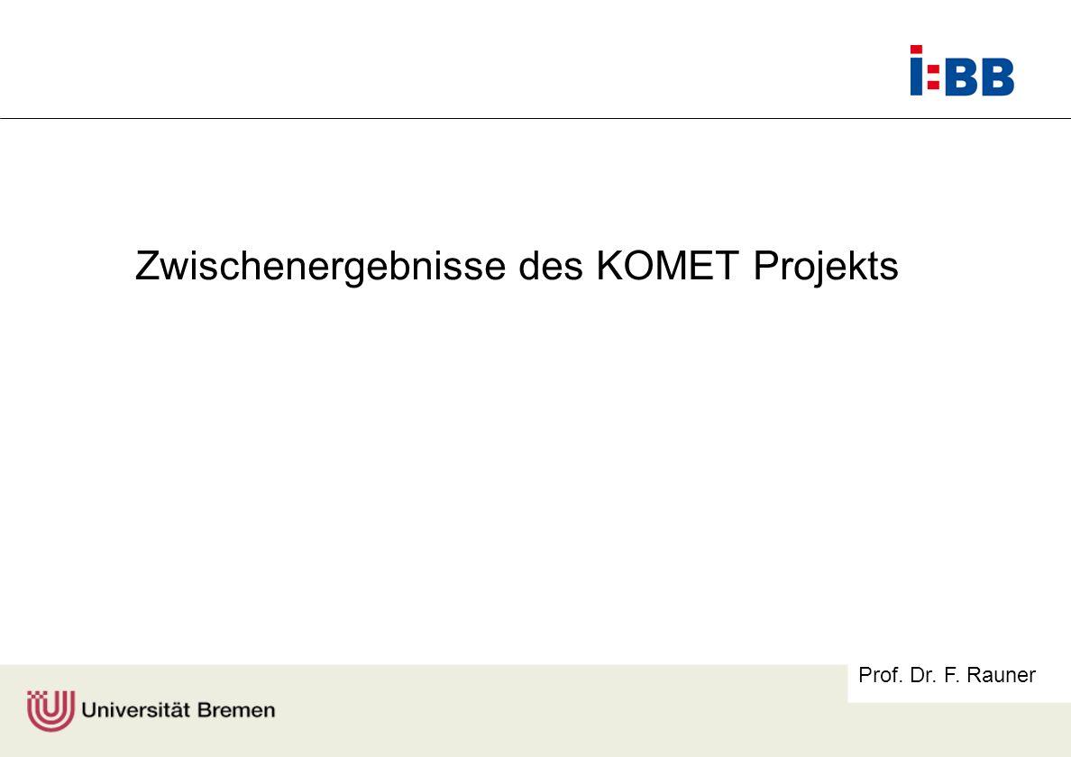 Zwischenergebnisse des KOMET Projekts