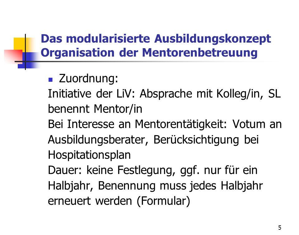 Das modularisierte Ausbildungskonzept Organisation der Mentorenbetreuung