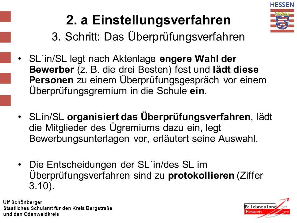 2. a Einstellungsverfahren 3. Schritt: Das Überprüfungsverfahren