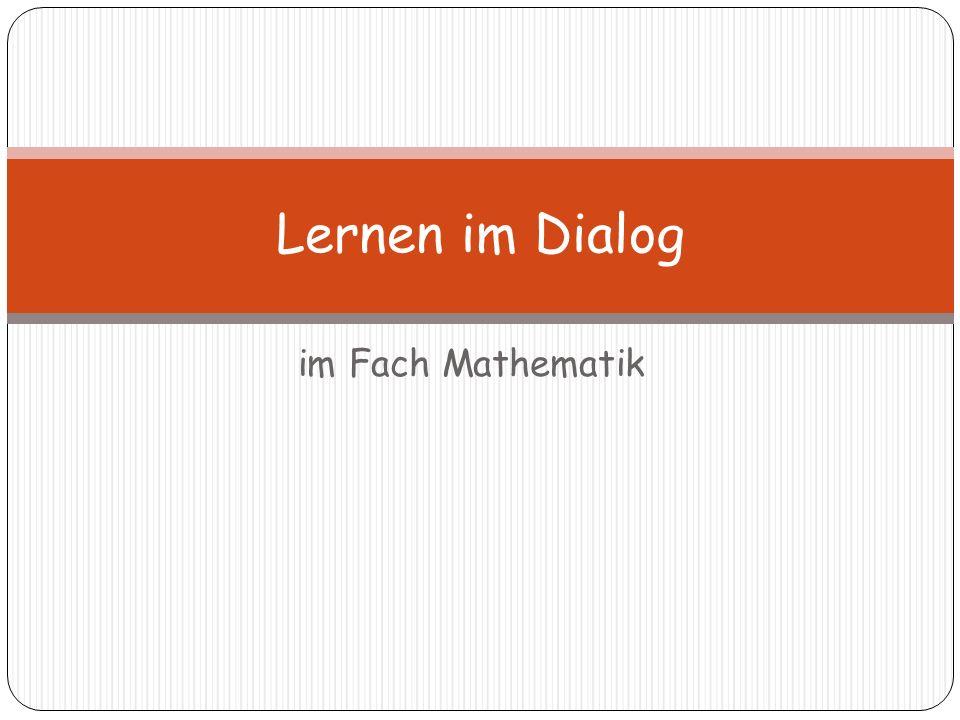 Lernen im Dialog im Fach Mathematik
