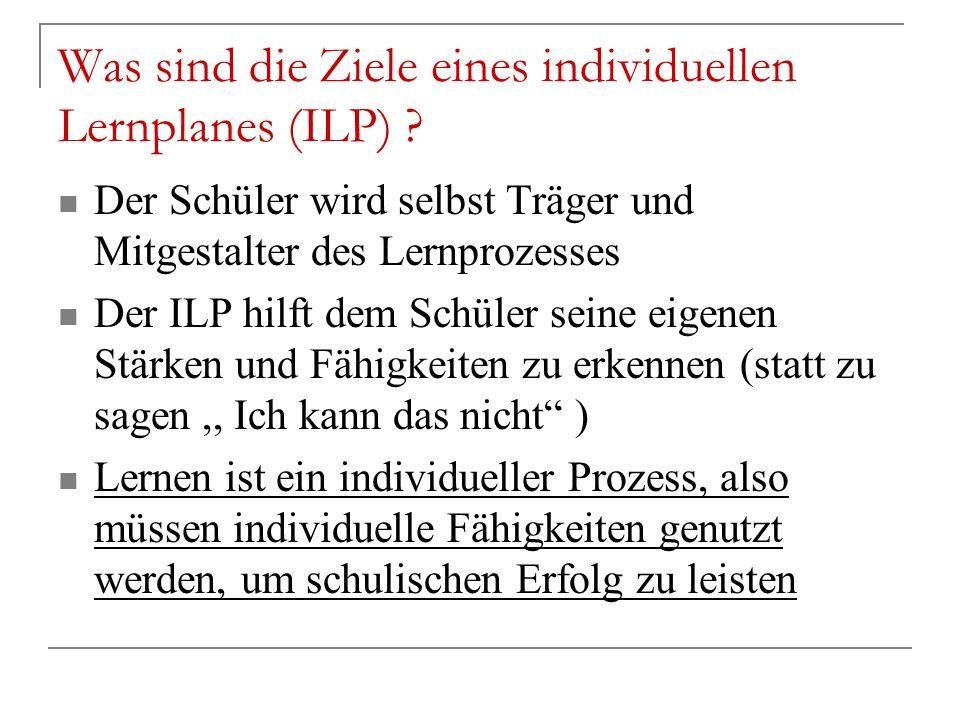 Was sind die Ziele eines individuellen Lernplanes (ILP)
