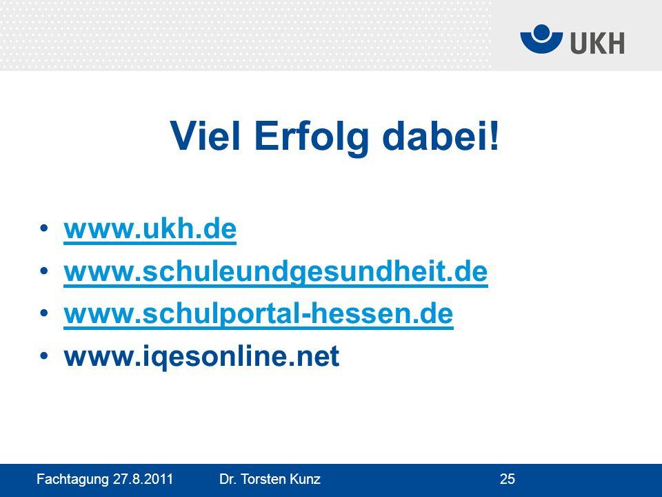 Viel Erfolg dabei! www.ukh.de www.schuleundgesundheit.de