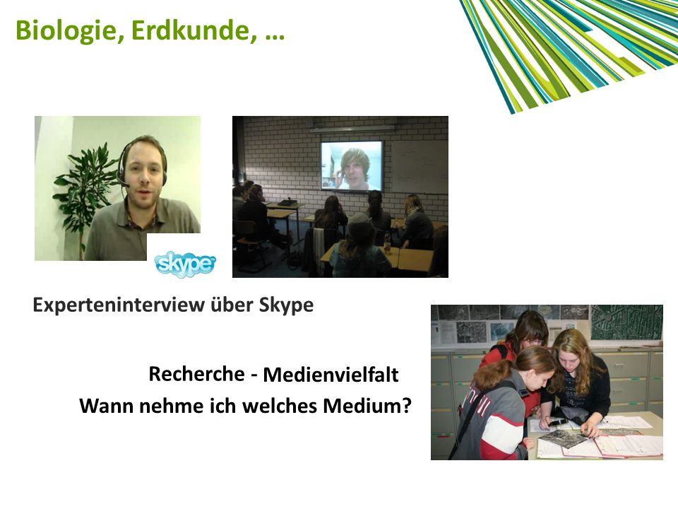 Biologie, Erdkunde, … Experteninterview über Skype Recherche -