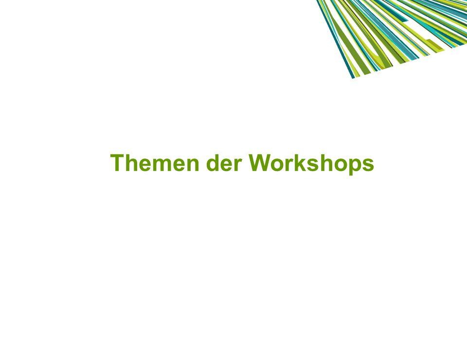 Themen der Workshops