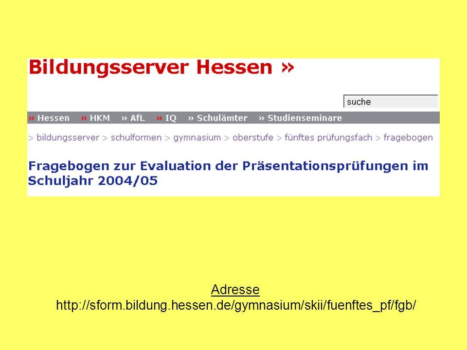 Adresse http://sform.bildung.hessen.de/gymnasium/skii/fuenftes_pf/fgb/
