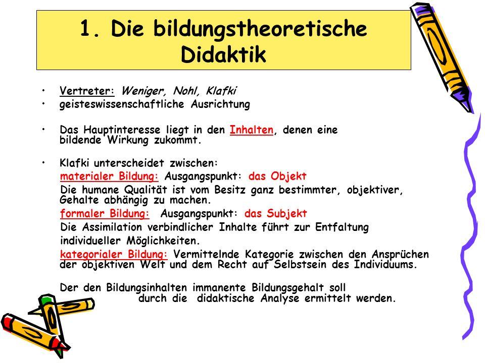 1. Die bildungstheoretische Didaktik