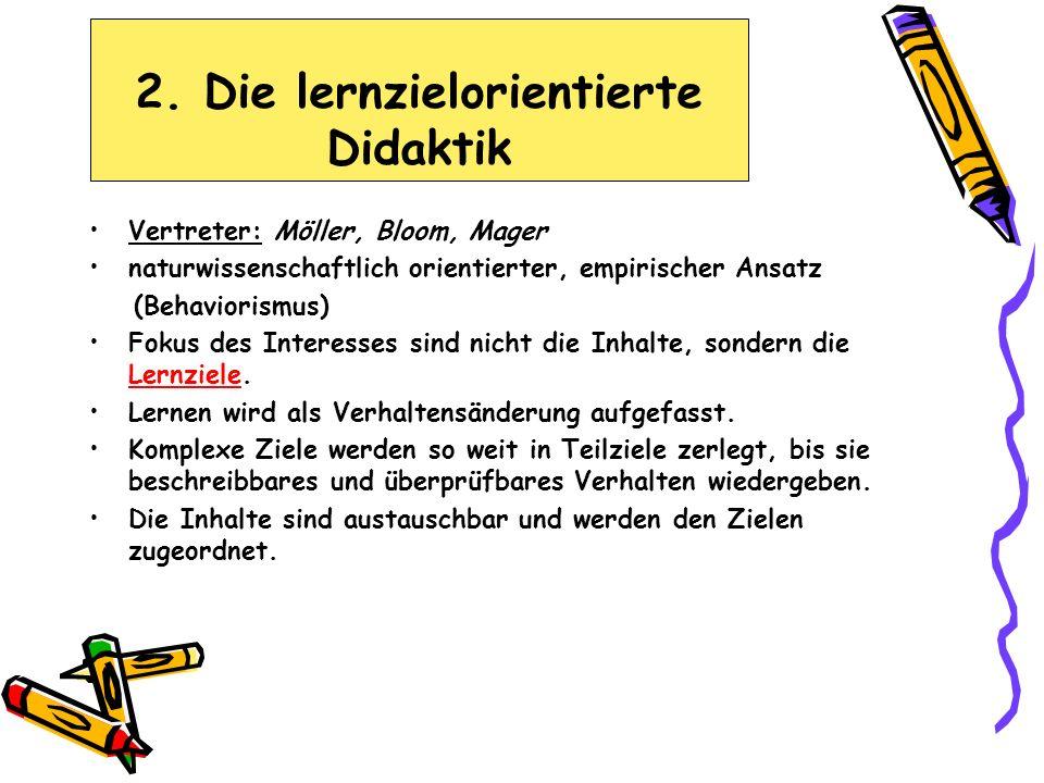 2. Die lernzielorientierte Didaktik