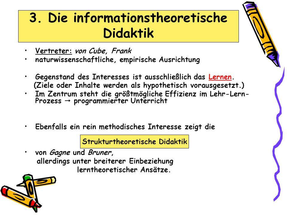 3. Die informationstheoretische Didaktik