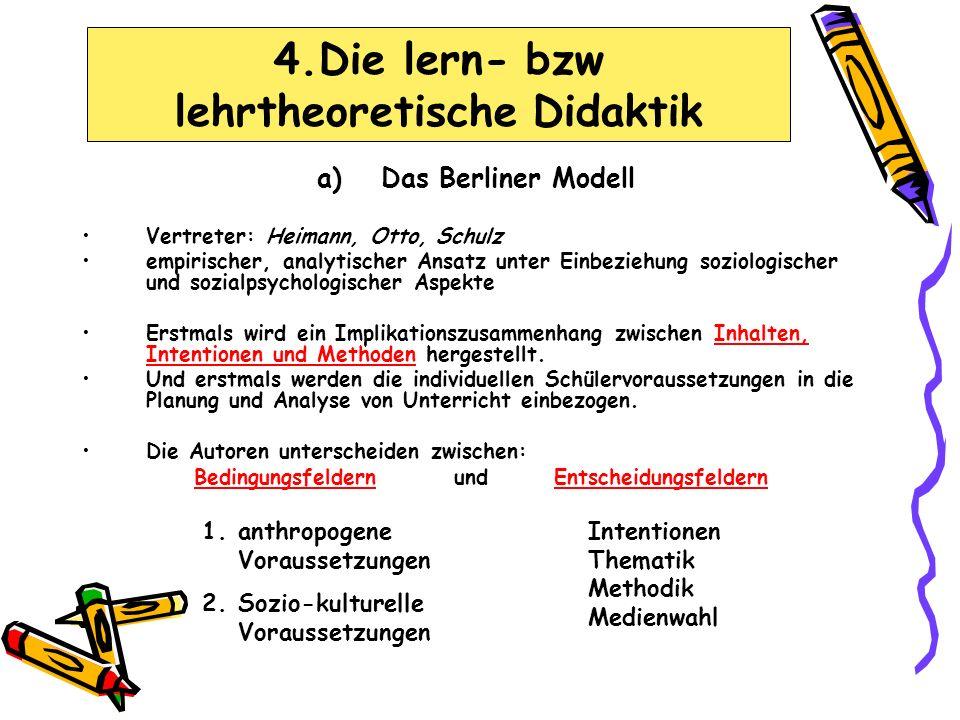 4.Die lern- bzw lehrtheoretische Didaktik
