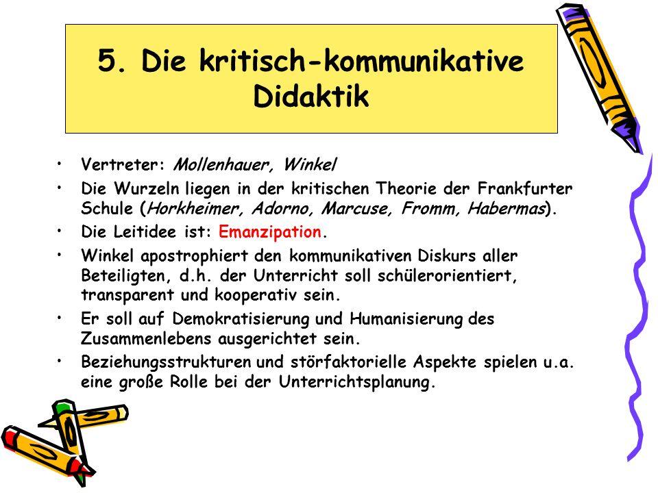 5. Die kritisch-kommunikative