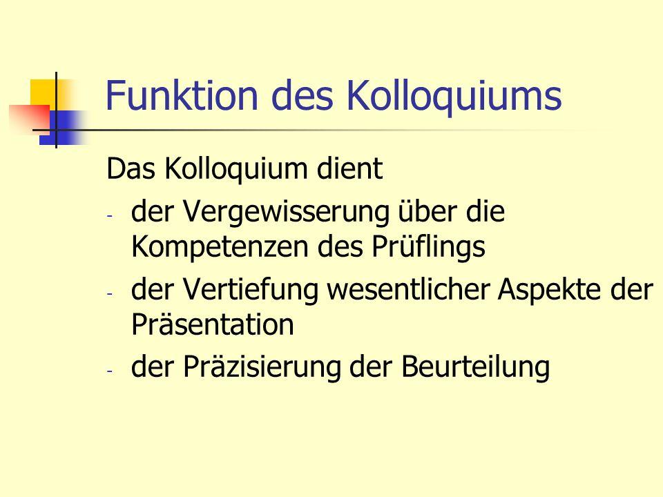 Funktion des Kolloquiums