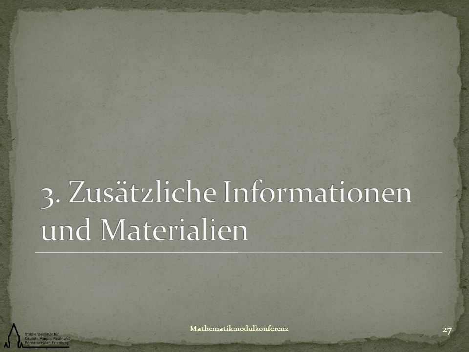 3. Zusätzliche Informationen und Materialien