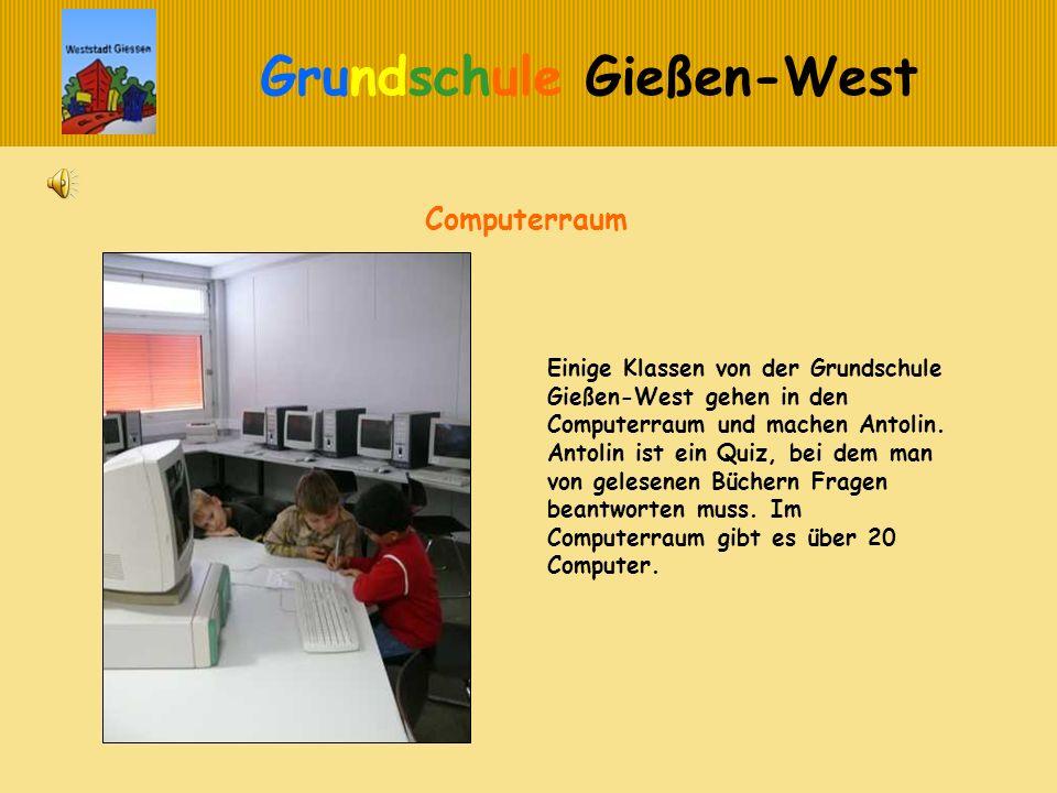Computerraum Einige Klassen von der Grundschule Gießen-West gehen in den Computerraum und machen Antolin.