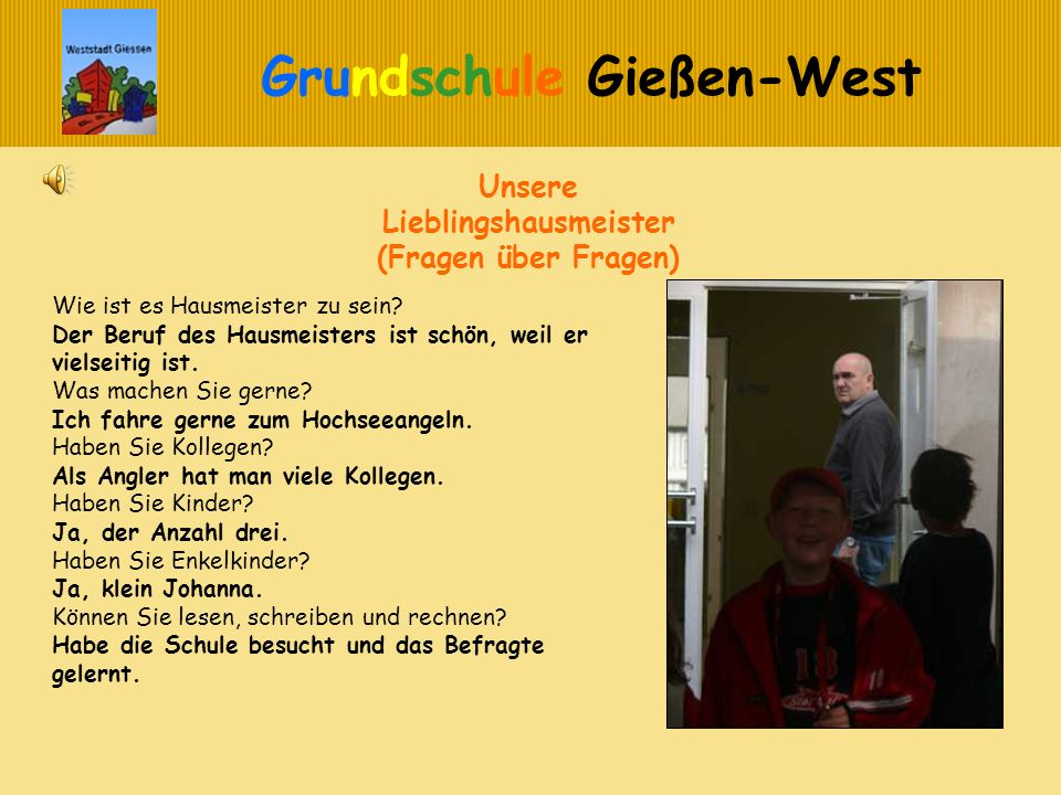 Unsere Lieblingshausmeister (Fragen über Fragen)