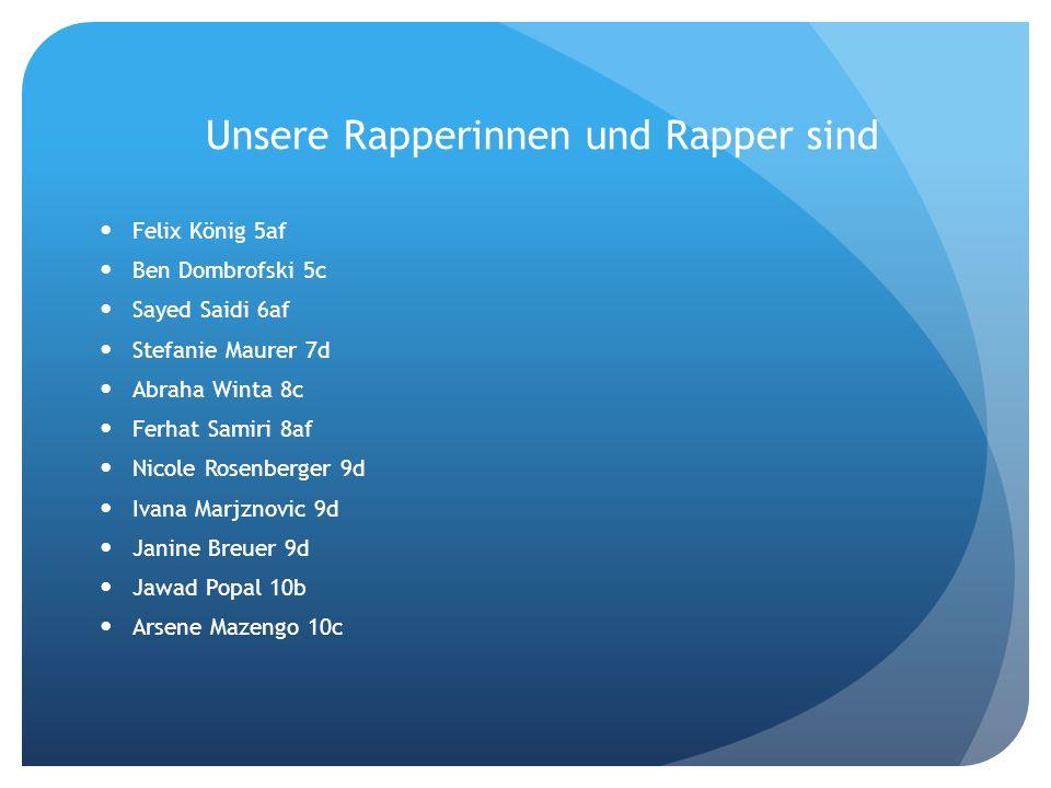 Unsere Rapperinnen und Rapper sind