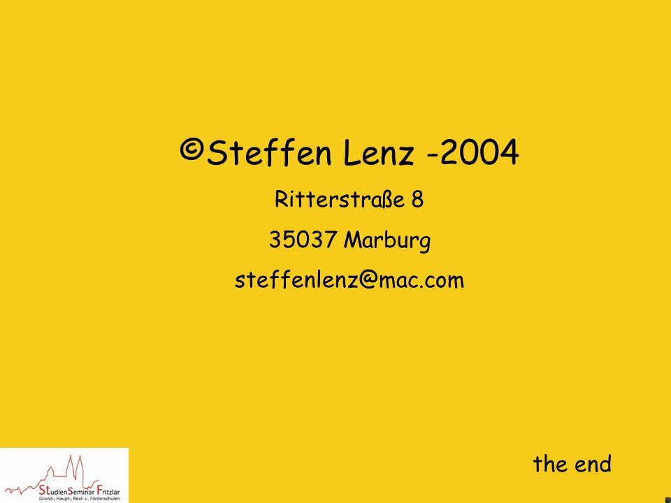 ©Steffen Lenz -2004 Ritterstraße 8 35037 Marburg steffenlenz@mac.com