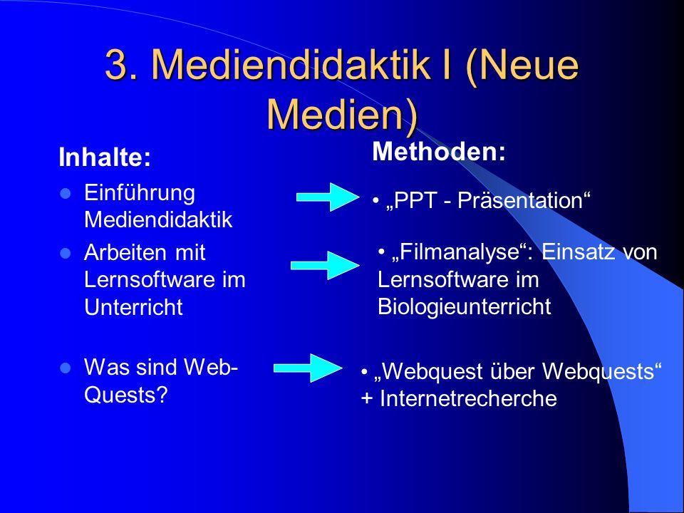 3. Mediendidaktik I (Neue Medien)