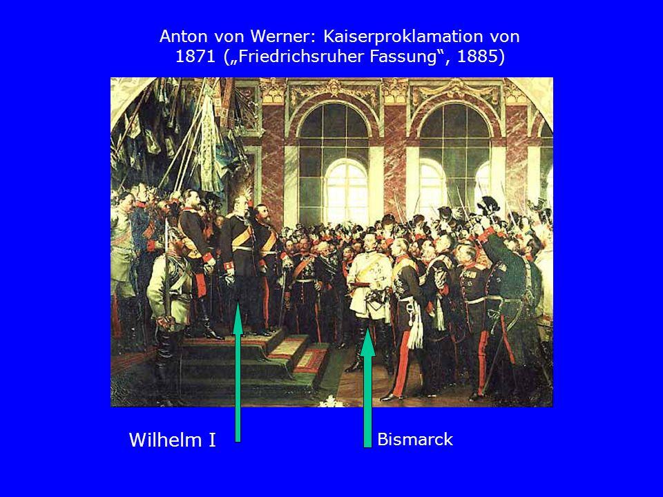 """Anton von Werner: Kaiserproklamation von 1871 (""""Friedrichsruher Fassung , 1885)"""