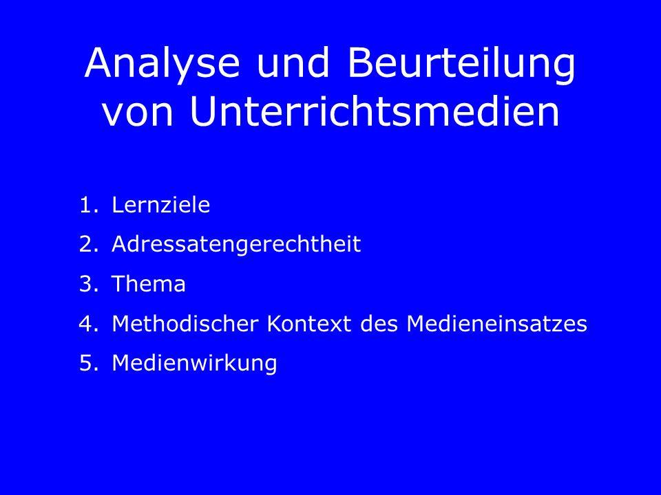 Analyse und Beurteilung von Unterrichtsmedien