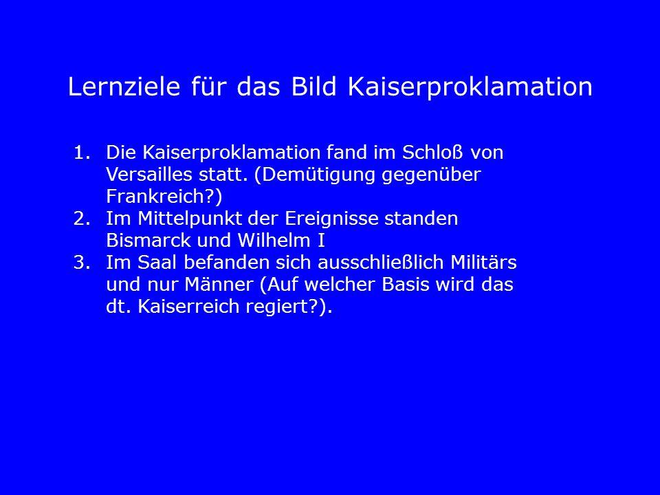 Lernziele für das Bild Kaiserproklamation