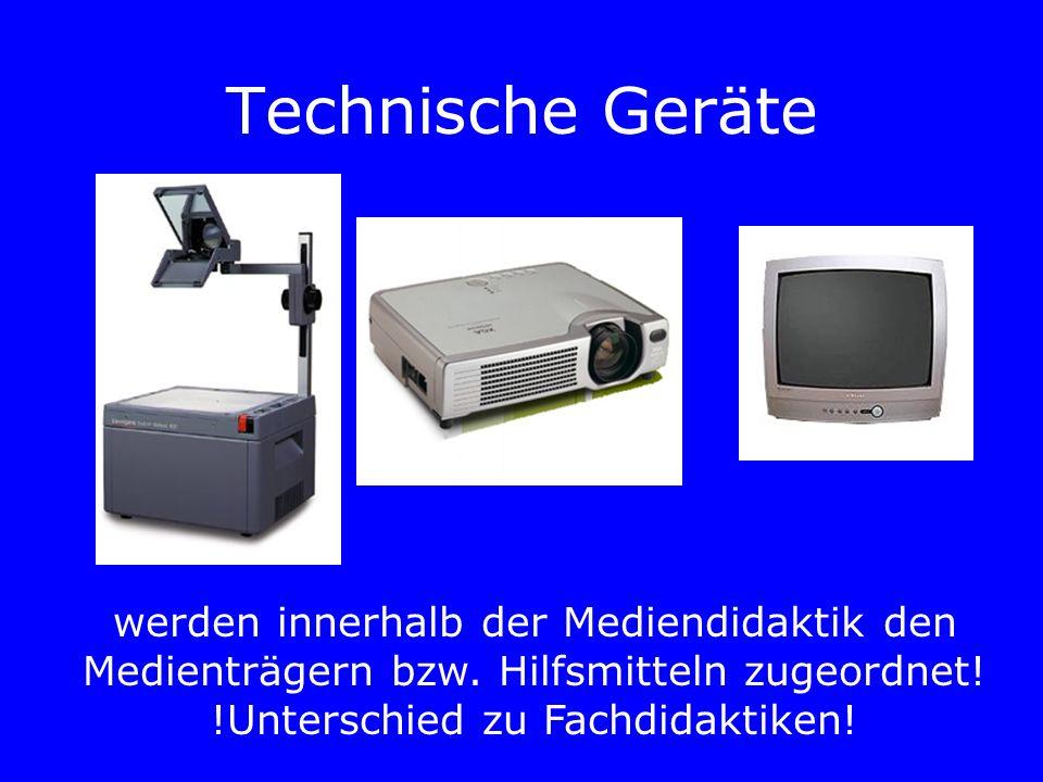 Technische Geräte werden innerhalb der Mediendidaktik den Medienträgern bzw.