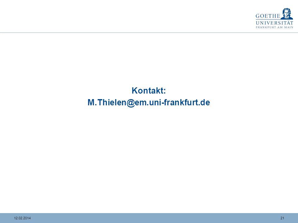 Kontakt: M.Thielen@em.uni-frankfurt.de