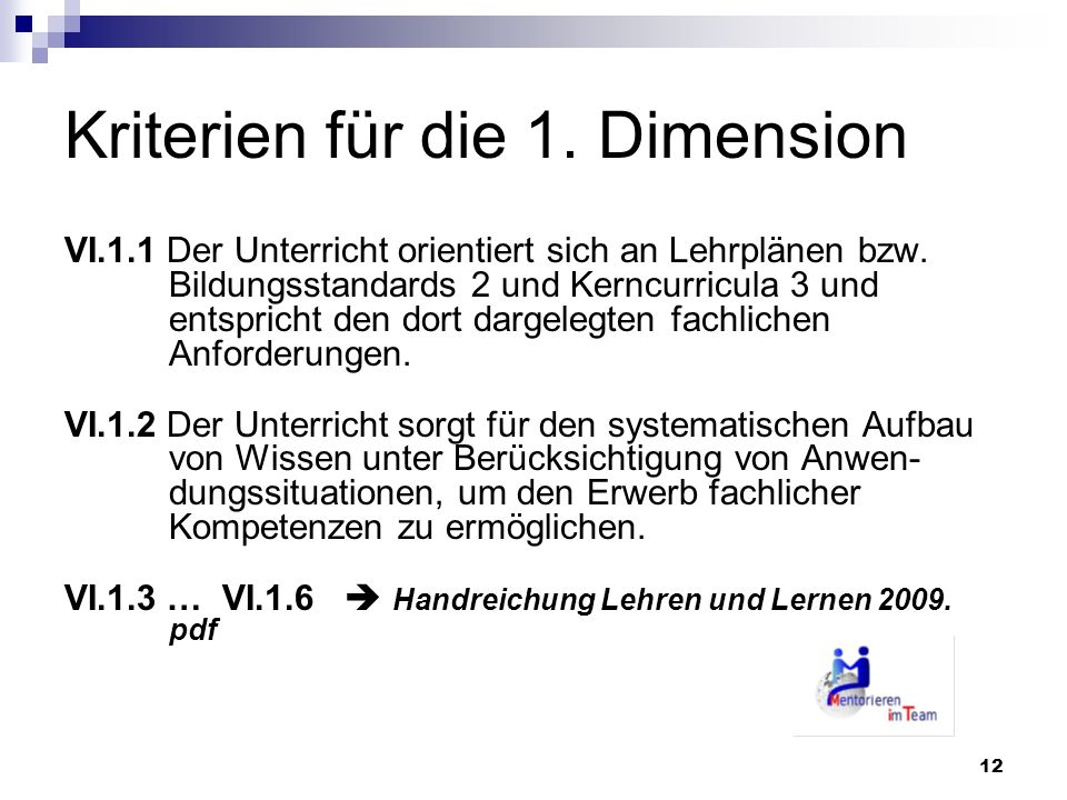 Kriterien für die 1. Dimension