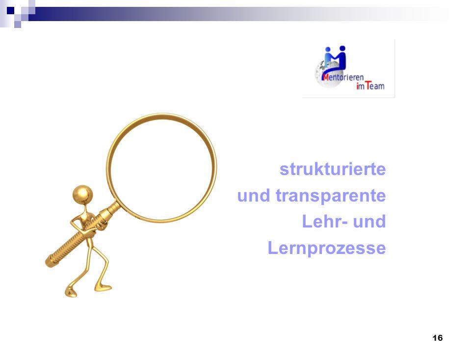 strukturierte und transparente Lehr- und Lernprozesse