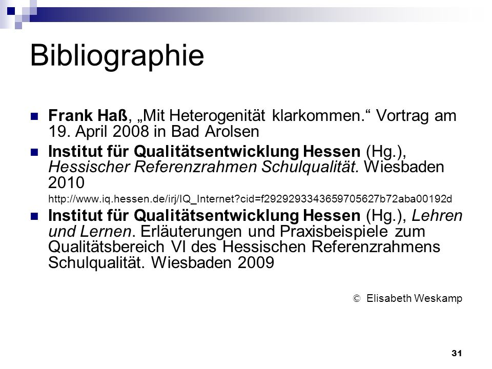 "Bibliographie Frank Haß, ""Mit Heterogenität klarkommen. Vortrag am 19. April 2008 in Bad Arolsen."